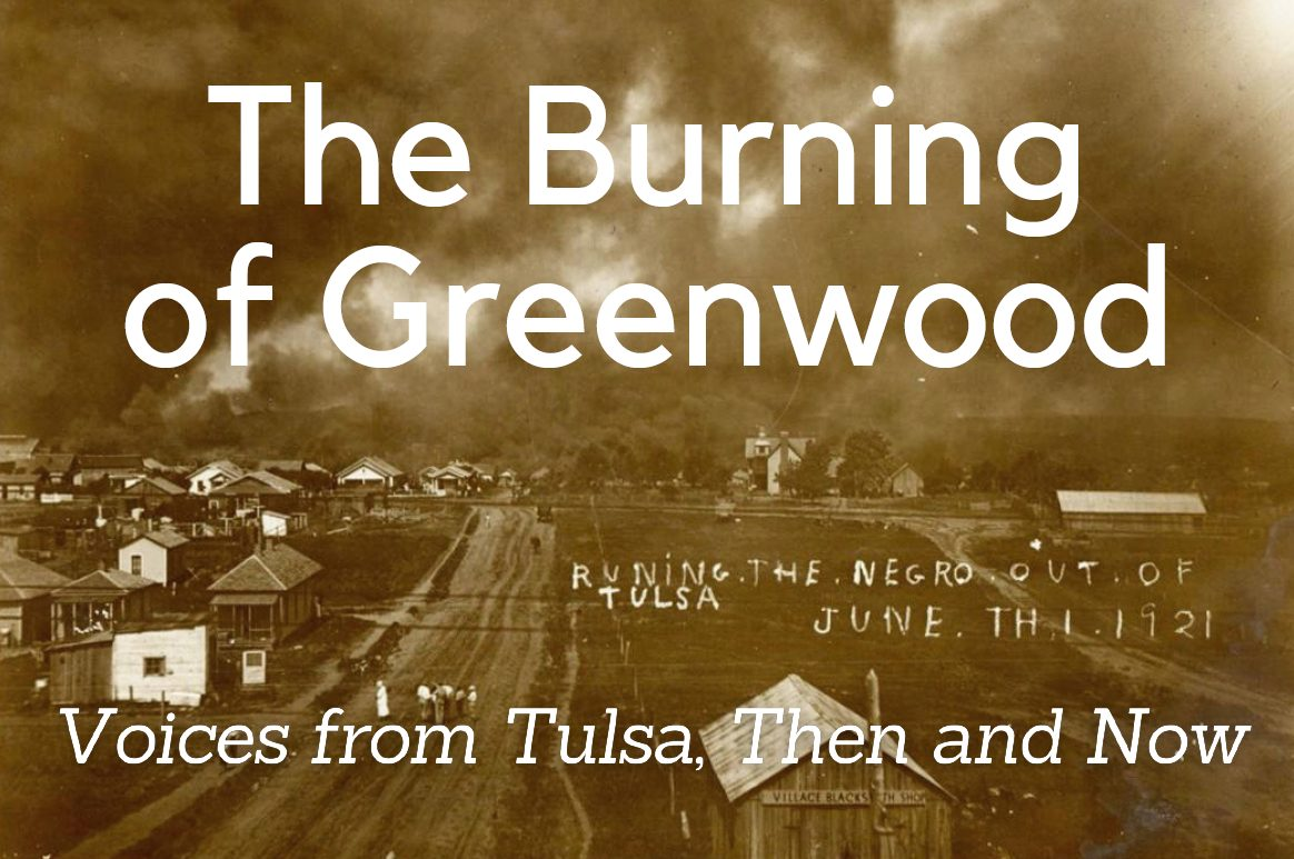 """Historical photograph of the Burning of Greenwood, a smoke-filling horizon and displaced citizens. White text reads, \""""The Burning of Greenwood, Voices then and now\"""""""