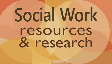 Social work resources and research