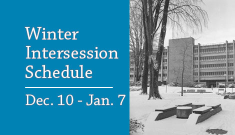 Winter Intersession Schedule lasts from December 10 through January 7