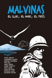 Cover of Malvinas, er sur, el mar, el frío