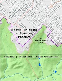 Cover of Spatial Thinking in Planning Practice: An Introduction to GIS